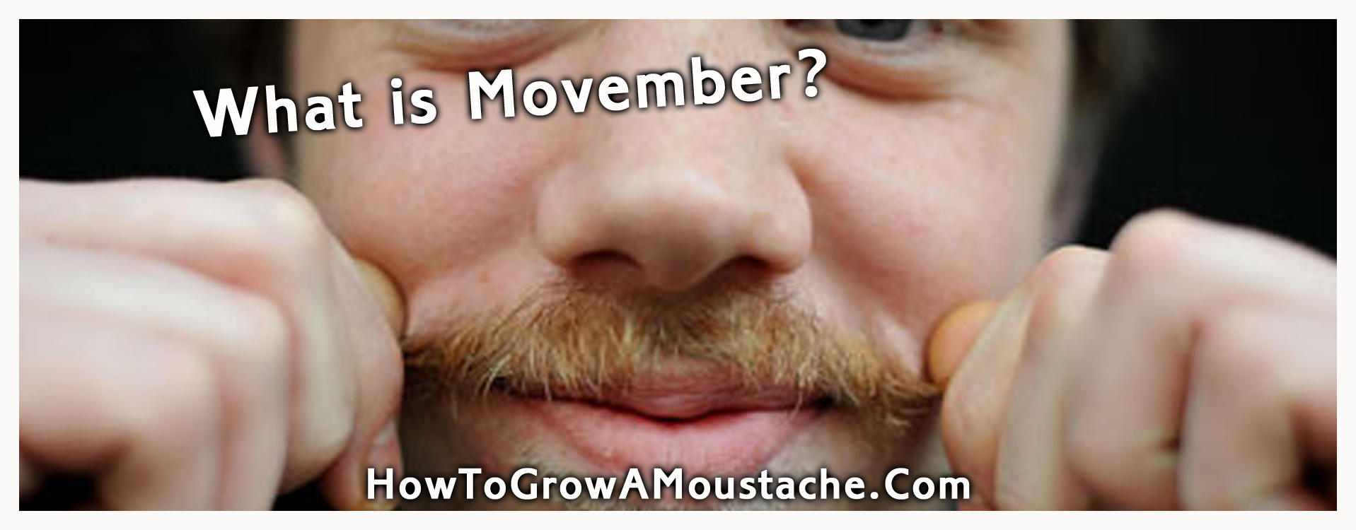 What is Movember?  | How to Grow a Moustache