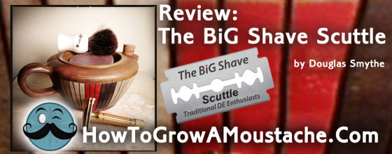 Review: The BiG Shave Scuttle